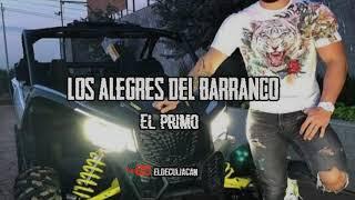 """""""EL PRIMO""""- Los Alegres Del Barranco (Corridos 2020)(Fiesta Privada)""""Exclusivo"""""""