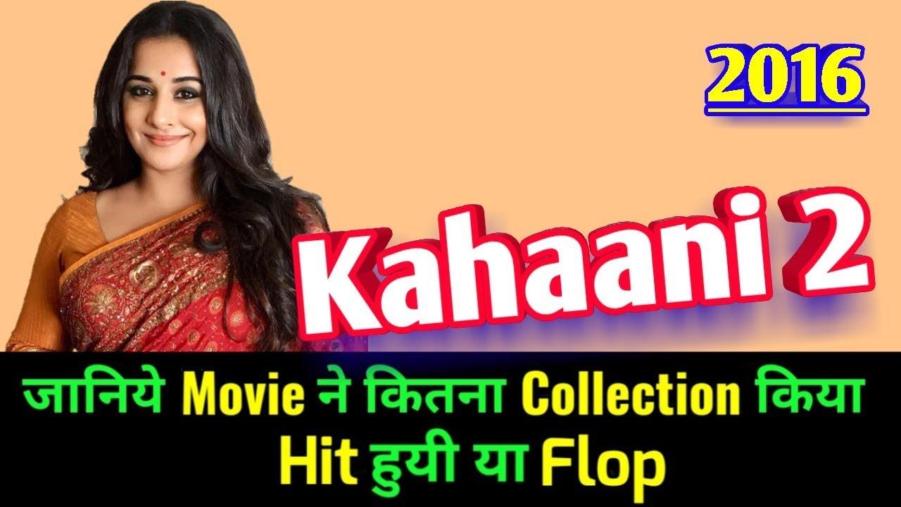 Download Vidya Balan KAHAANI 2 2016 Bollywood Movie LifeTime WorldWide Box Office Collection