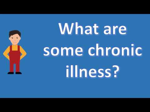 What are some chronic illness ? |Number One FAQ Health Channel