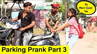 Parking Prank Part 3 | Bhasad News | Pranks in India