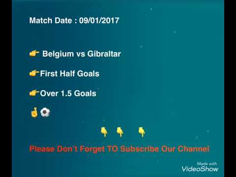 Belgium vs Gibraltar World Cup Qualification Tips and Prediction
