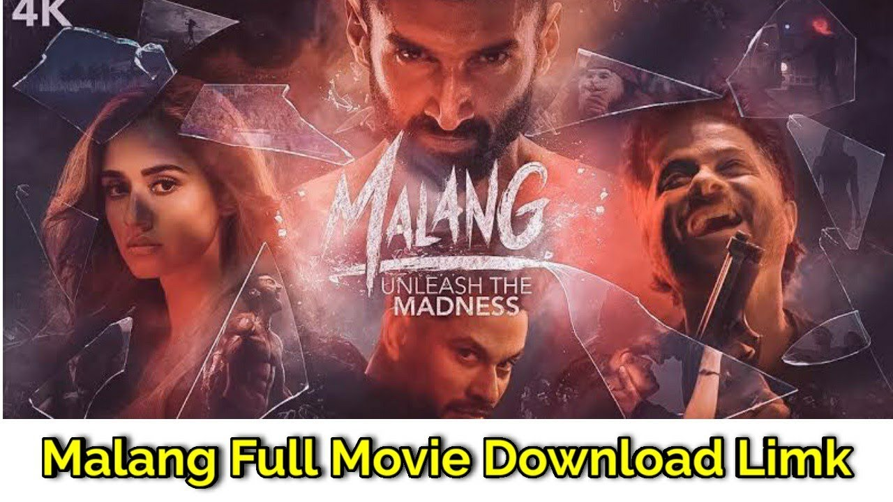 Malang Full Movie Download Link Online Watch Youtube