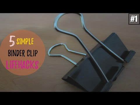 5 Simple  Life Hacks About Binder Clips #1
