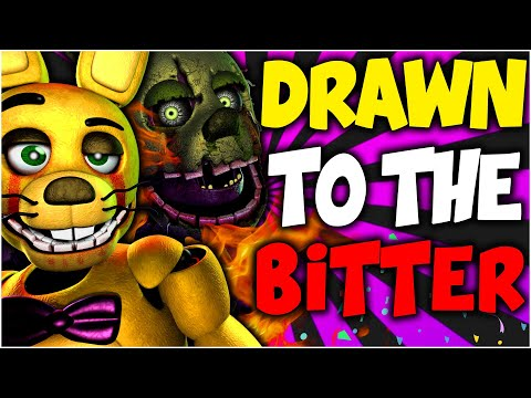 ⚠️ DRAWN TO THE BITTER | FNAF (COLLAB) ⚠️