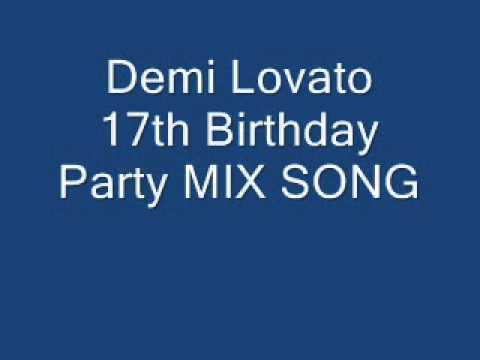 Demi Lovato 17th Birthday Party MIX SONG + Link Downloadwmv