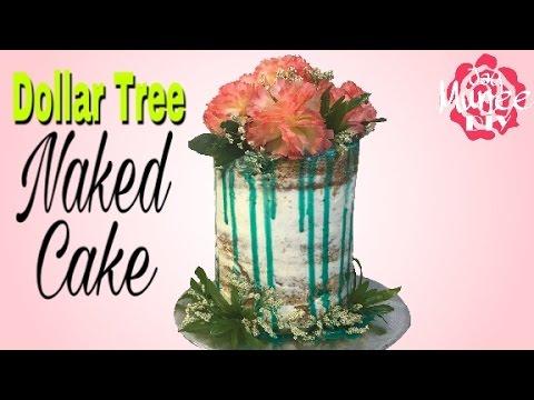 ALL Dollar Tree NAKED Cake Tutorial