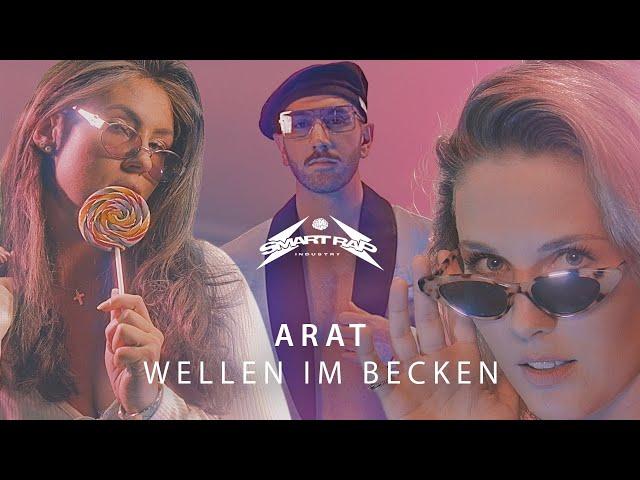 Arat - WELLEN IM BECKEN (official Video)