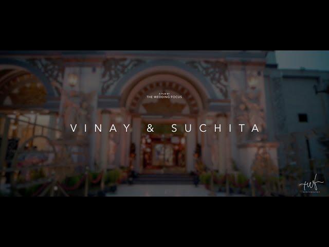 VINAY & SUCHITA || COMING SOON || THE VEDANTA || THE WEDDING FOCUS