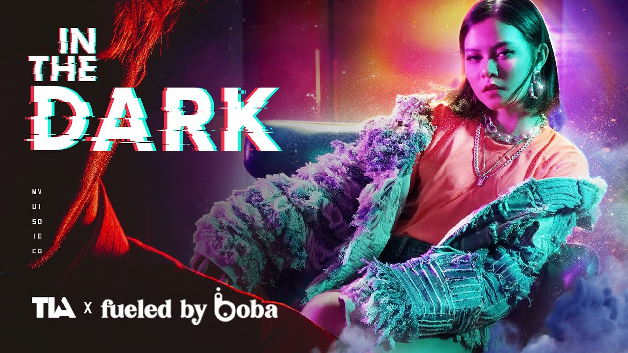 Download TIA x fueled by boba - in the dark | Official MV
