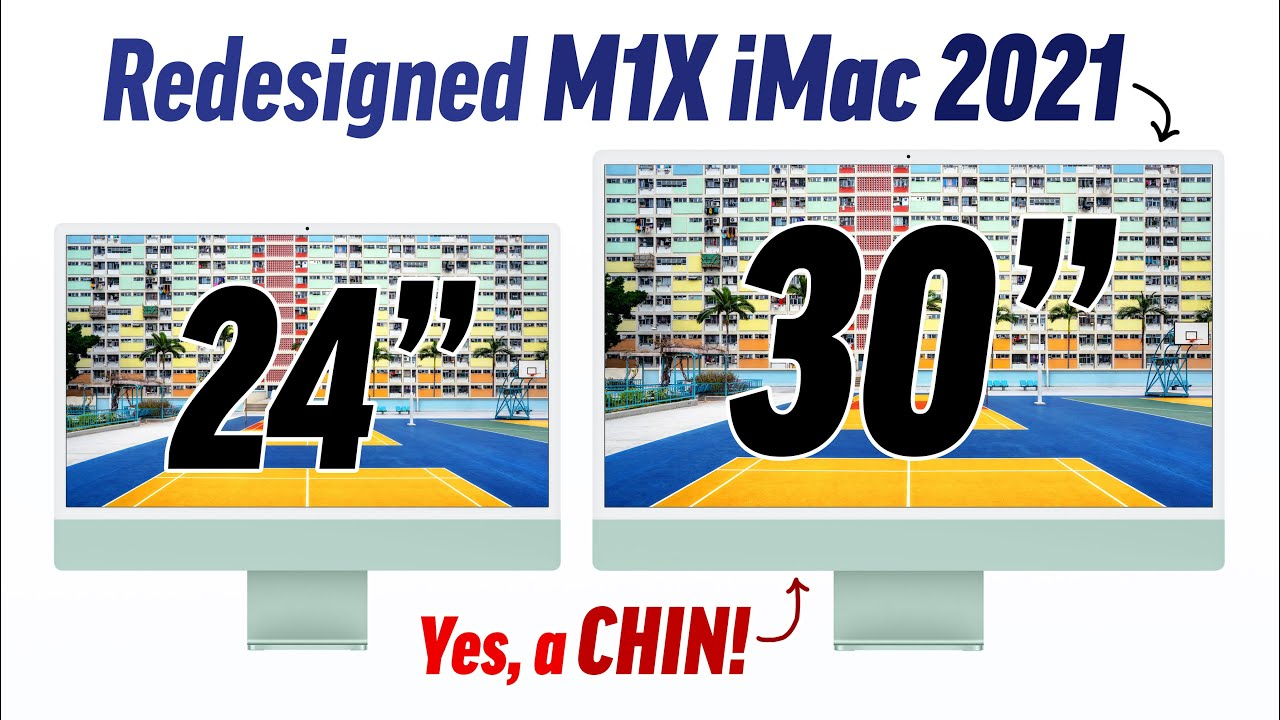 """Why the Redesigned 30"""" iMac WILL have a CHIN! 🤭"""
