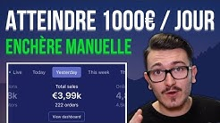 Enchère Manuelle Facebook Pour Atteindre les 1000€ / Jour