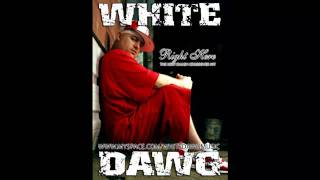 White Dawg - Right Here Waiting