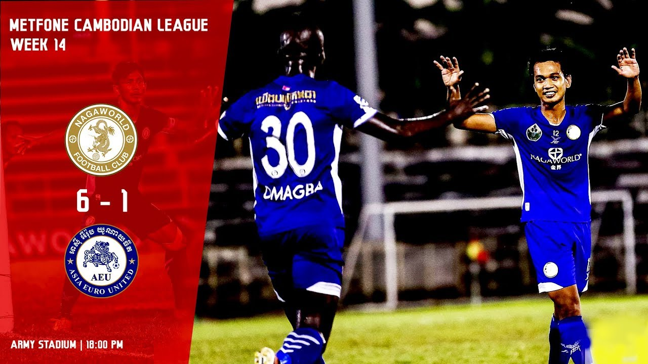 [MCL- Week14] Naga World FC (6:1) Asia Euro United FC