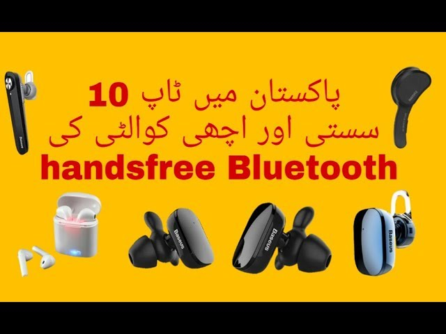Top 10 Best Quality Bluetooth Earbuds Handfrees In Pakistan In Low Price Bluetooth Headset Youtube