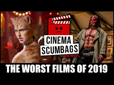 THE WORST FILMS OF 2019 - Cinema Scumbags Podcast (#141)