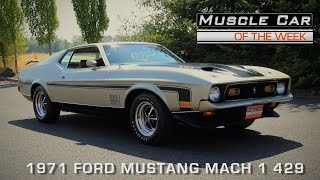 Muscle Car Of The Week Episode #125: 1971 Ford Mustang Mach 1 429 V8TV Video
