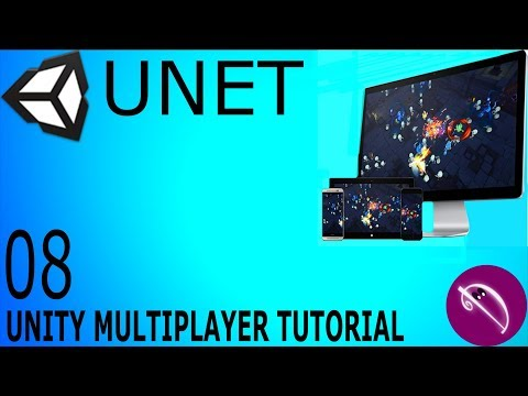 08. Unity Multiplayer Tutorial (UNET Lobby Manager)