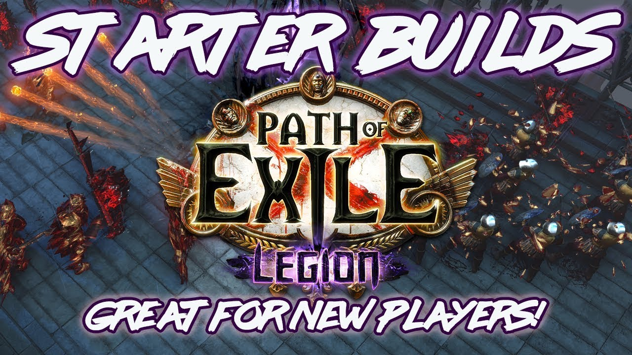 12 Best Legion 3 7 Beginner Builds Path of Exile PoE