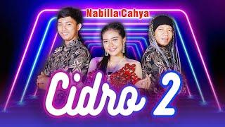 Cidro 2 - Nabila Cahya - ( Panas Panase Srengenge Kuwi ) - Official Music Video