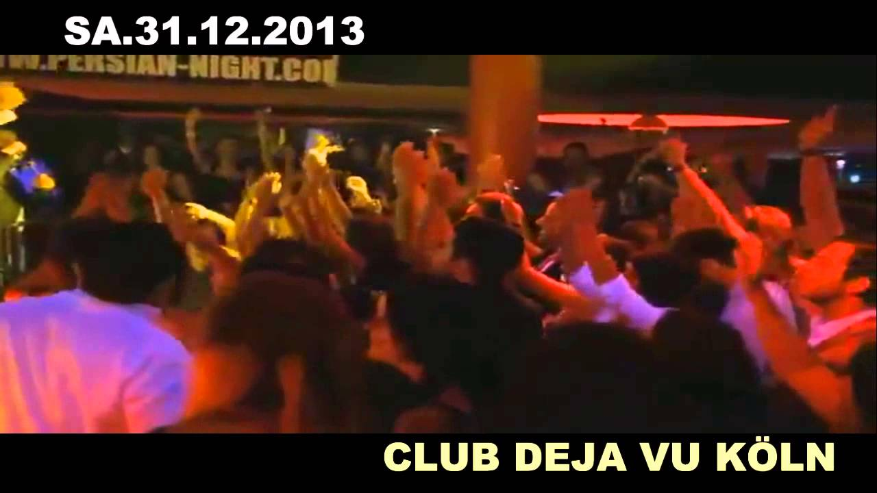 PERSIAN SILVESTER PARTY KÖLN 2013 DEJA VU - YouTube