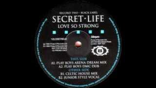Secret Life - Love So Strong (Play Boys Arena Dream Mix)