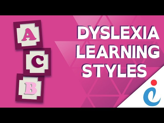 Exceptional Individuals: What is Dyslexia - Learning Styles