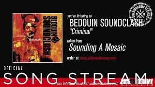 Bedouin Soundclash - Criminal (Official Audio)