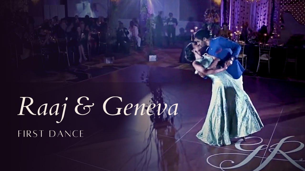 Geneva & Raaj | First Dance