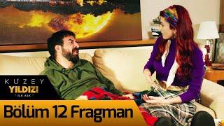 Kuzey Yıldızı İlk Aşk 12. Bölüm Fragman