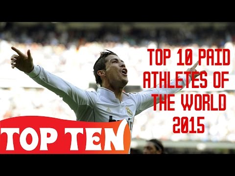 Top 10 Paid Athletes of the World 2015