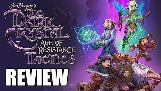 The Dark Crystal: Age of Resistance Tactics Review - The Final Verdict (Video Game Video Review)