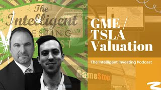 Eric Schleien & Rafael Resendes discussing how to value GameStop (GME) and Tesla (TSLA)