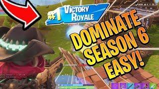 How to WIN/DOMINATE Season 6! Fortnite Season 6 High Kill Gameplay! (Console Fortnite Ps4/Xbox Tips)