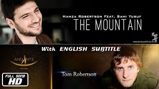 Hamza Robertson - The Mountain [Feat. Sami Yusuf] (Lyric Video) | HasBasMusic