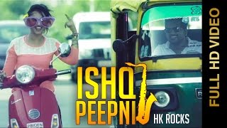 Ishq Peepni (H.K Rocks) Mp3 Song Download