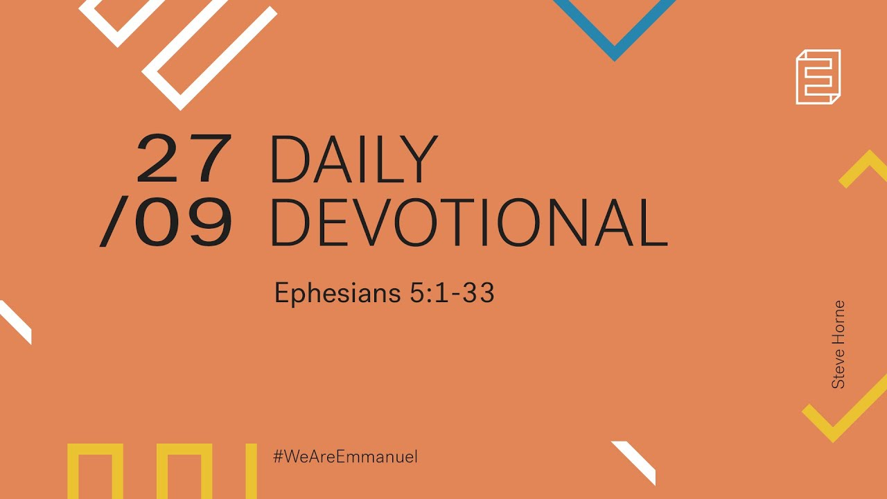 Daily Devotional with Steve Horne // Ephesians 5:1-33 Cover Image