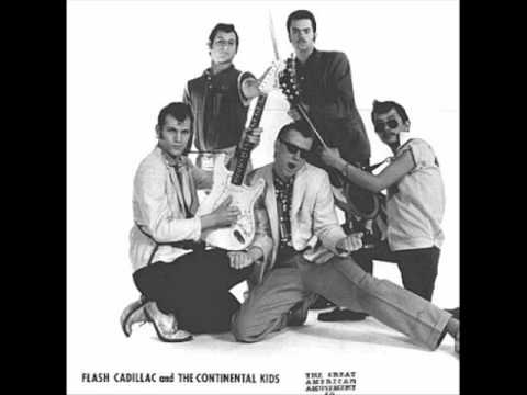 Flash Cadillac & The Continental Kids - AT THE HOP