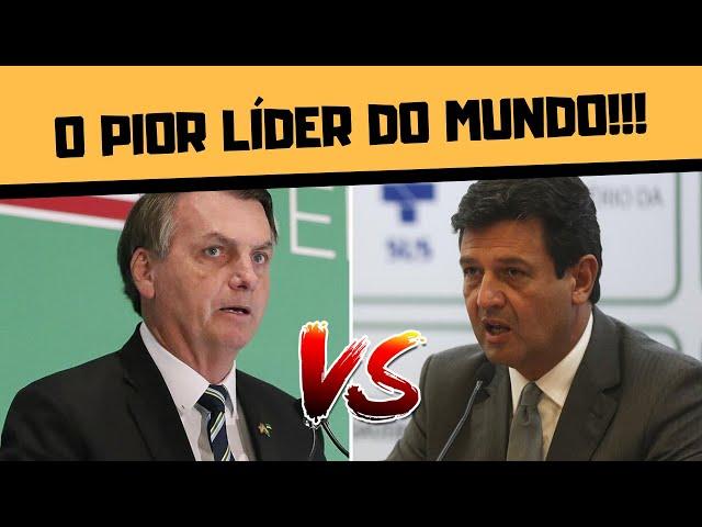 BOLSONARO É O PIOR LÍDER DO MUNDO, APROVAÇÃO DE MANDETTA CRESCE!