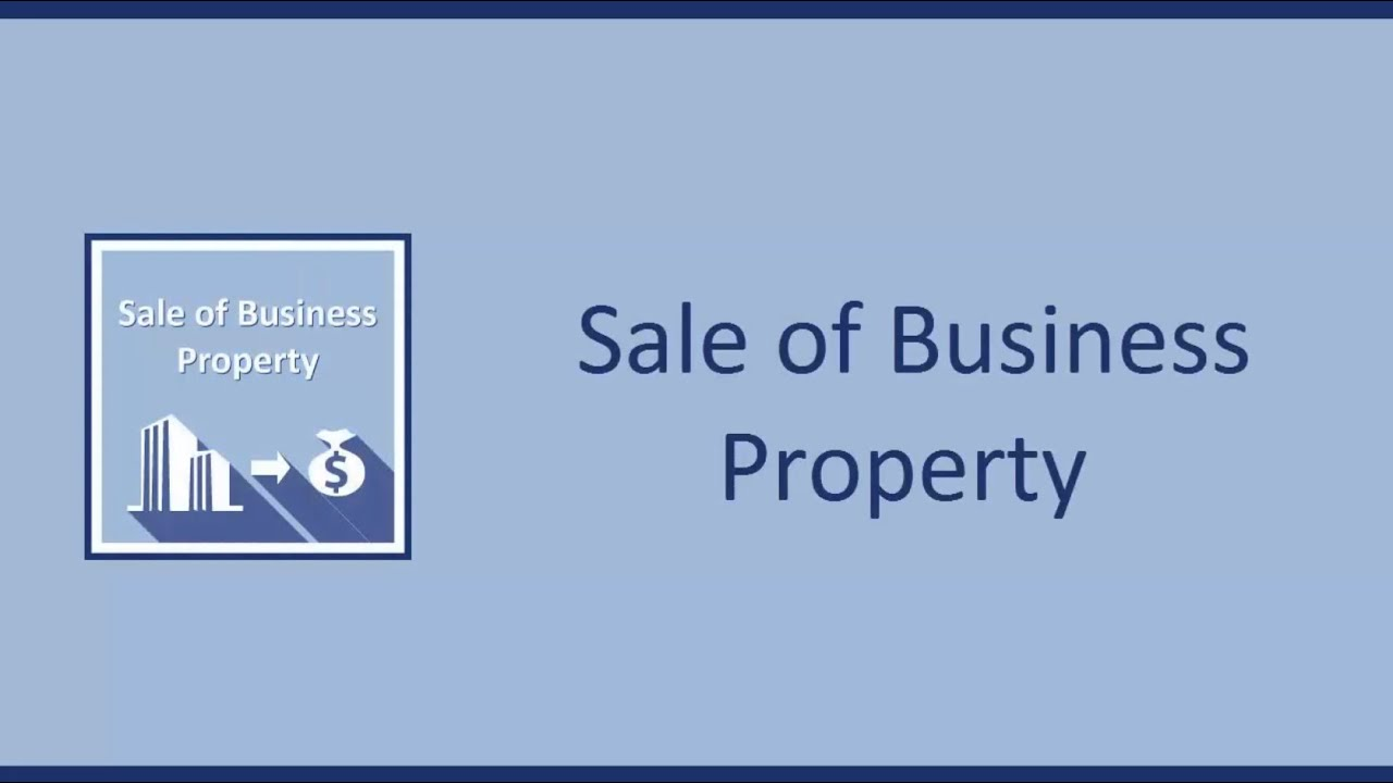 Capital Gains On Sale Of Business Property