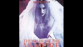 The Rape Of The Vampire Trailer