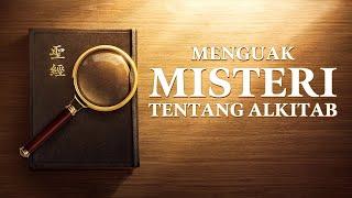 Film Rohani Kristen Terbaru | Menguak Misteri Tentang Alkitab | Penafsiran Terbaru Tentang Alkitab - Trailer