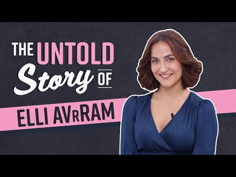 Elli AvrRam's SHOCKING Untold Story: Director wanted to sleep with me, actor got me replaced in film