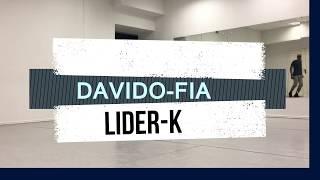 Davido-fia (Dance video) | LIDER-K