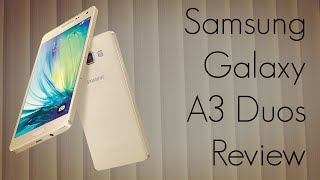 Samsung Galaxy A3 Duos Review - PhoneRadar
