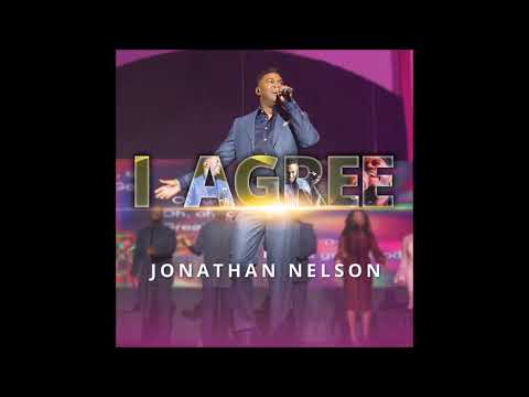 Jonathan Nelson - I Agree (AUDIO ONLY)