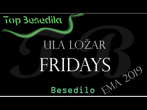 Ula Ložar - Fridays besedio (Lyrics)