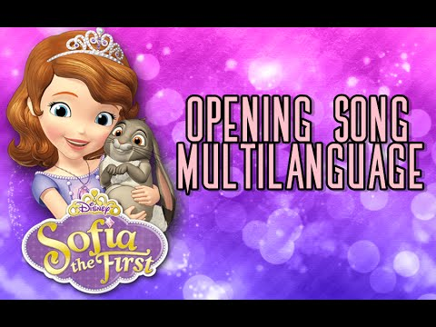 Sofia the First: Opening Song - One-Line Multilanguage