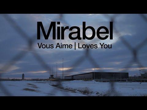Mirabel Vous Aime. Mirabel Loves You. (Film de Court Métrage / Short Film)