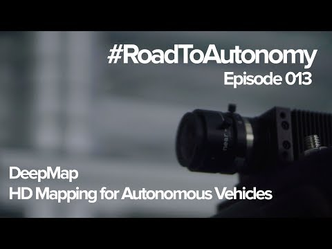 #RoadToAutonomy // DeepMap - HD Mapping for Autonomous Vehicles