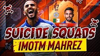 BRAND NEW IMOTM MAHREZ SUICIDE SQUADS!!! - FIFA 17 Ultimate Team